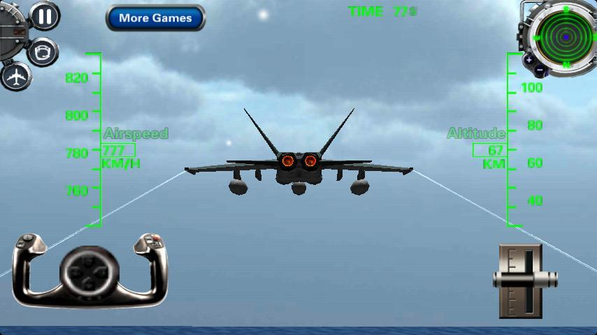 《3D战斗机模拟飞行2》是一款3D飞行模... 《3D战斗机模拟飞行2》是一款3D飞行模拟休闲游戏。让你驾驶F18战斗机喷气飞机降落和起飞。在蓝天上自由翱翔吧,20个任务等你来挑战。 主控制: 左/右,上/下移动操纵杆来控制战斗机喷气飞机的飞行姿态。使用油门杆向上/向下加速/减速(制动)战机。 微调控制: 油门杆也可以向右转/向左微调在飞机飞行过程中的飞行姿态。触摸的平面图标,你的飞机在飞行过程中改变任何飞行姿态。 导航: 你可以阅读导航雷达屏幕上的信息,找到正确的飞行方向。 更改空中观点: 通过攻驾驶舱